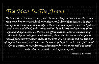 Theodore Roosevelt Man In The Arena Two 11x17 Posters