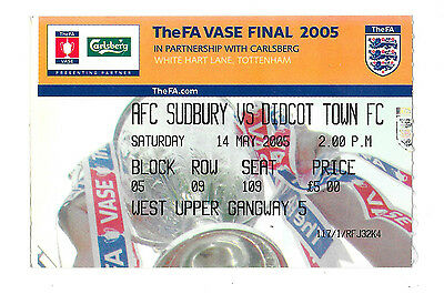 2005 - AFC Sudbury v Didcot Town, FA Vase Final Match Ticket.
