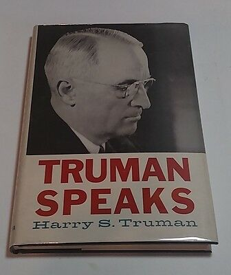 Truman speaks Signed By Harry S. Truman