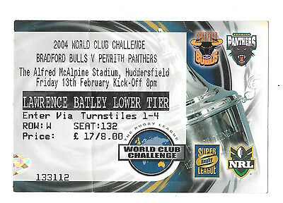 2004  - Bradford Bulls v Penrith Panthers, World Cup Challenge Match Ticket.