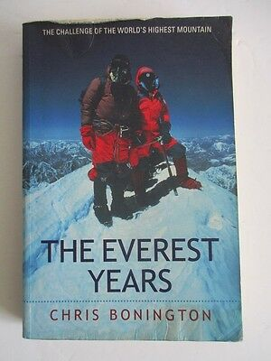 Chris Bonington 'The Everest Years' Paperback Rare Edition