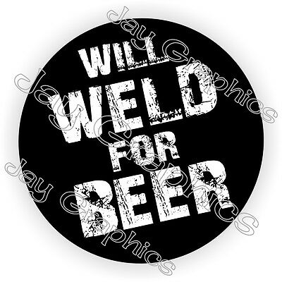 Weld For Beer Welding Helmet Sticker | Decal Funny Label Hard Hat Mig Welder