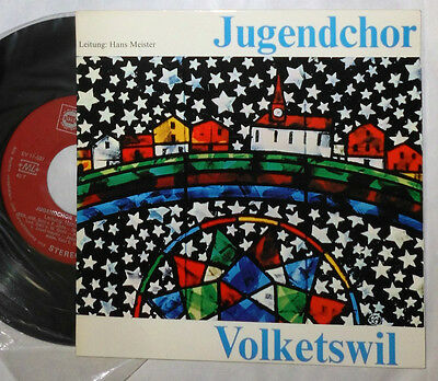 "Jugendchor Volketswil Hans Meister 7 "" Single"