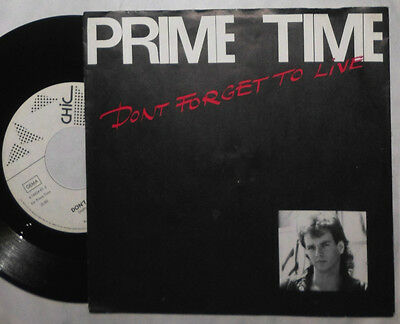 "Prime Time Don't Forget To Live 7 "" Single"
