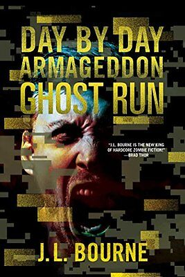 Ghost Run (Day by Day Armageddon) NUEVO Brossura Libro  J. L. Bourne