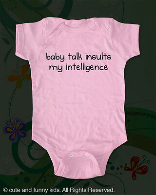 Baby talk insults my intelligence cute and funny baby one piece bodysuit infant