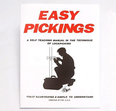 Easy Pickings: A self-Teaching Manual to the Technique of Lock Picking