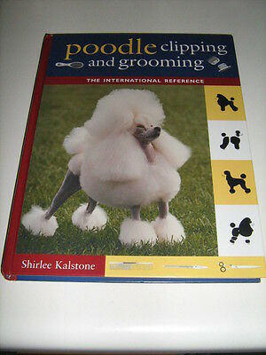 Poodle Clipping and Grooming 3rd Edition Shirlee Kalstone Dog Hairstyles
