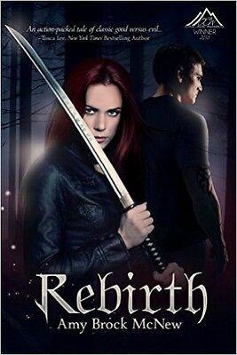 Rebirth_Reluctant Warrior Chronicles Book 1_Amy Brock Mcnew_Supernatural_Romance