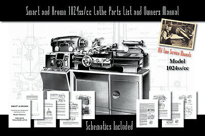 Smart and Brown 1024ss/cc Lathe Owners Service Manual Parts Lists etc.