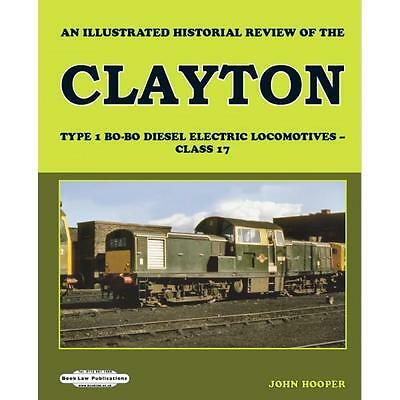 Clayton An Illustrated Review Type 1 class 17 British rail D8568