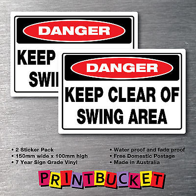 Danger Keep Clear of Swing Area sticker large 2 pack warning oh&s compliant