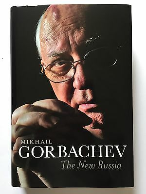 Mikhail Gorbachev Hand Signed The New Russia Autobiography.