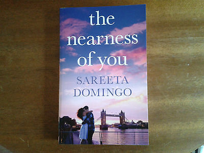 The Nearness of You, by Sareeta Domingo. Brand new paperback romance novel