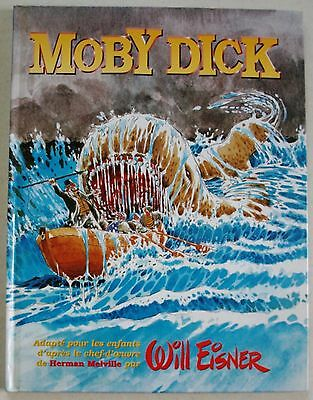 Moby Dick Will EISNER & H MELVILLE éd USA 1998 EO