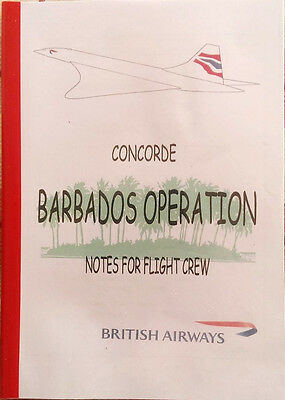 British Airways Concorde Barbados Operation – Notes for Flight Crew