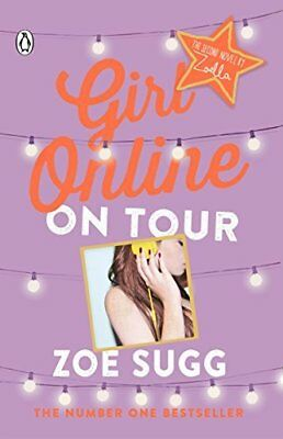 BOOK : Girl Online On Tour by Zoe (Zoella) Sugg Paperback New