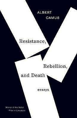 Resistance, Rebellion, and Death - CAMUS NEW Paperback 1 April 1997