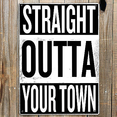 NWA STRAIGHT OUTTA YOUR TOWN Personalised Metal Door Sign Man cave Garage Rap