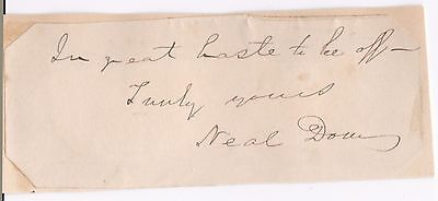 Politician NEAL DOW (aka the FATHER of PROHIBITION) 1880 AUTOGRAPH CLOSE