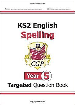 KS2 English Targeted Question Book: Spelling - Year 5 New Paperback Book CGP Boo