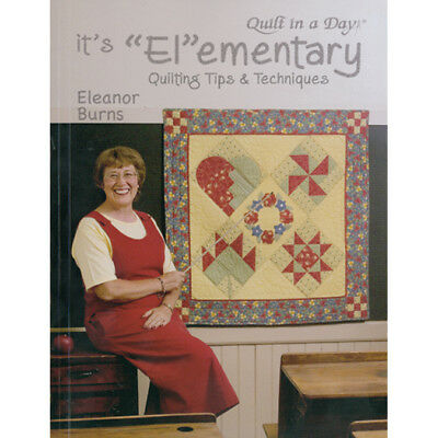 "Quilt In A Day It's ""El""Ementary Quilting Tips & QD-1074"