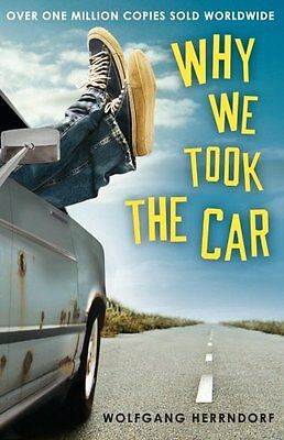 Why We Took the Car New Paperback Book