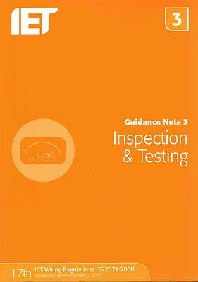 Guidance Note 3: Inspection And Testing The Iet 9781849198738