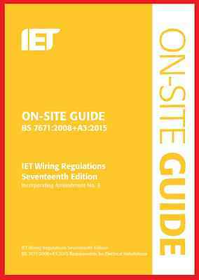 On-Site Guide BS7671:2008 (2015) Wiring Regulations: Incorporating Amendment