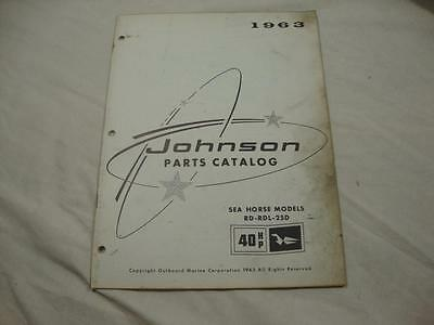 Johnson outboard parts catalog manual 1963 Sea Horse 40 HP RD RDL 25D 379272