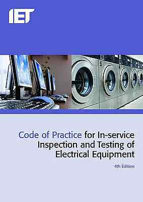 IET Code of Practice for In-Service Inspection and Testing 9781849196260, NEW