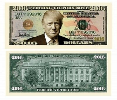 Donald Trump 2016 Federal Presidential Victory Bill – 100 lot Own / Give History