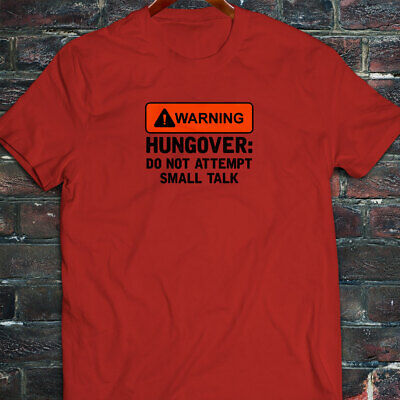 WARNING HUNGOVER FUNNY HUMOR TALK PARTY BEER MEME Mens Red T-Shirt