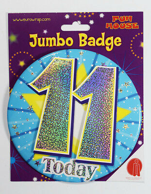 11 Today Boys Jumbo Birthday Badge Male Accessory Party Holographic Pin-On Stand