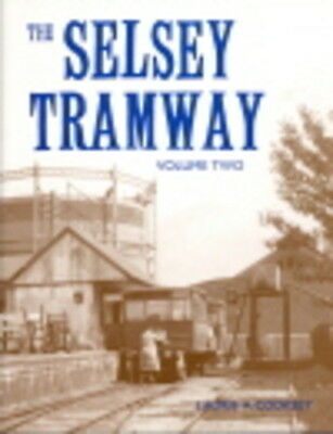 Selsey Tramway Vol 2 Southern Colonel Stephens Hundred of Manhood Chichester
