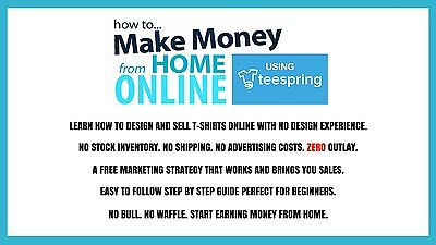 Make Money From Home Easily With TeeSpring.