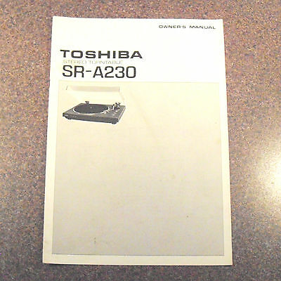 Original 1970s OWNERS MANUAL for TOSHIBA SR A230 TURNTABLE