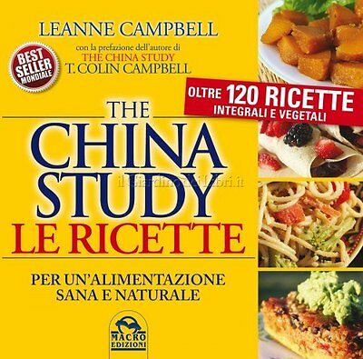 Libro The China Study - Le Ricette - Leanne Campbell