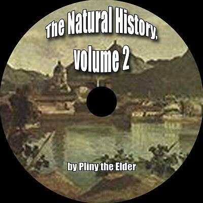 The Natural History, Volume 2, Pliny the Elder, MP3 AudioBook 1 CD