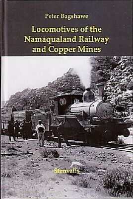 Locomotives of the Namaqualand Railway and Copper Mines Peter Bagshawe S africA