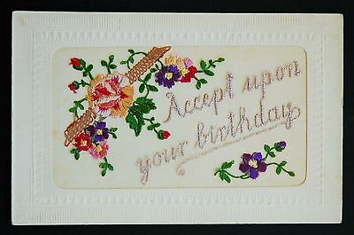 Dated 20th May 2016 WW1 Silk Postcard Accept Upon Your Birthday