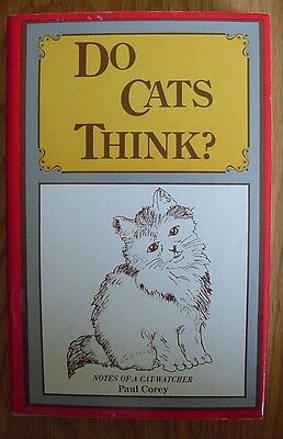 Do Cats Think? Notes of a Cat Watcher By Paul Corey Book Kitty Kitten