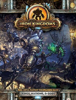 Iron Kingdoms Roleplaying: Kings, Nations & Gods (HC) PIP406