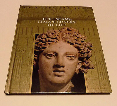 Lost Civilizations Estruscans: Italy's Lovers of Life - Time Life HC