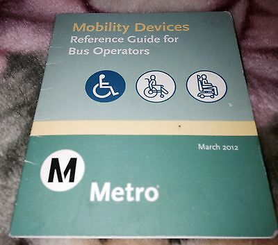 RTD MTA LOS ANGELES  Mobility Devices REFERENCE GUIDE Metro