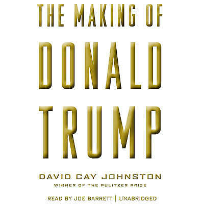 The Making of Donald Trump by David Cay Johnston CD 2016 Unabridged