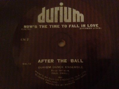 """Durium 78rpm Gramophone Record """"Now's The Time To Fall In Love / After The Ball"""""""