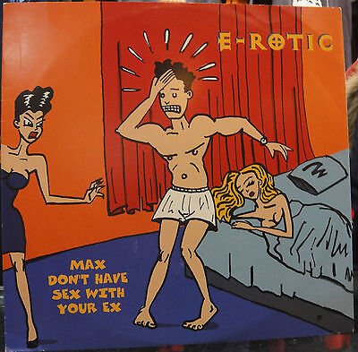 "Lp E Rotic ""dont Have Sex / With Your Ex -Maxi-"". New"