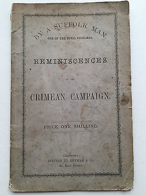 Reminiscences of the Crimean Campaign by Suffolk Man T.Gowing - c1880 Fusiliers
