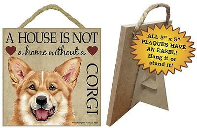 A house is not a home without a Corgi wood sign gift